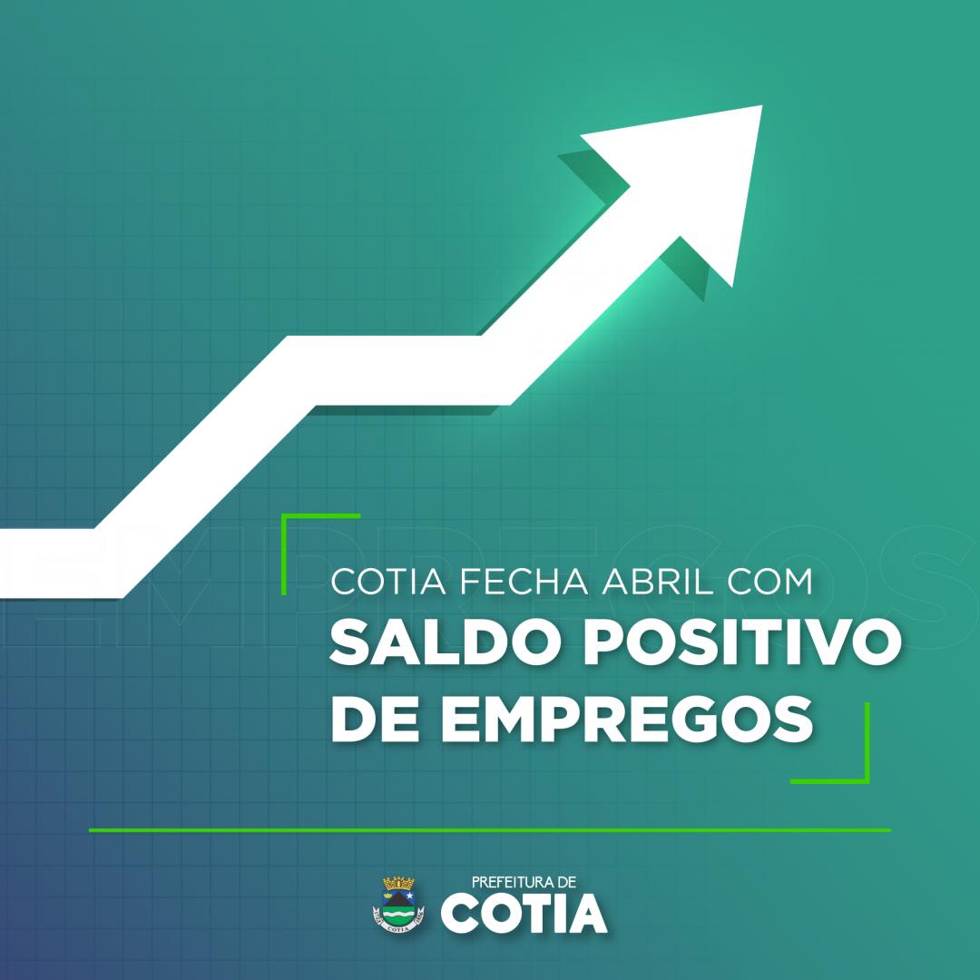 Cotia fechou abril com saldo positivo de emprego e teve o 3º melhor desempenho da região